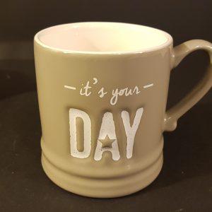 "Bastion Collection Mug in ceramica tortora scitta panna ""It's your day"""